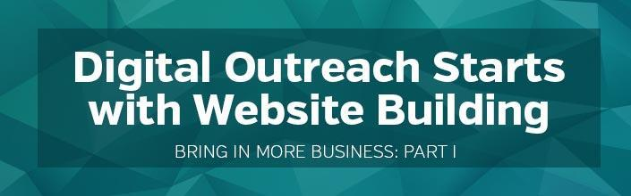 Digital Outreach Starts with Website Building - Title Image